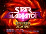 Star Gladiator Episode 1 - Final Crusade